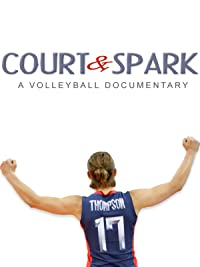 Court & Spark: A Volleyball Documentary 2013