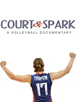 Court & Spark: A Volleyball Documentary