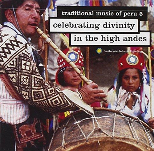 Traditional Music of Peru 5 - Celebrating Divinity