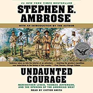 Undaunted Courage Audiobook