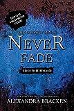 Never Fade (Bonus Content) (A Darkest Minds Novel)
