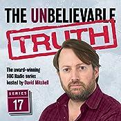 The Unbelievable Truth, Series 17 | Jon Naismith, Graeme Garden