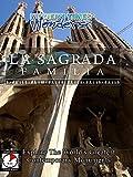 Modern Times Wonders - La Sagrada Familia