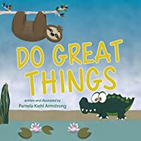 Do Great Things