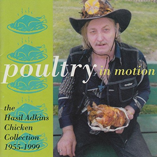 (Poultry in Motion: The Hasil Adkins Chicken Collection [Vinyl])
