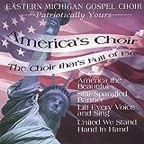 Patriotically Yours by Eastern Michigan Gospel Choir (2003-02-16)