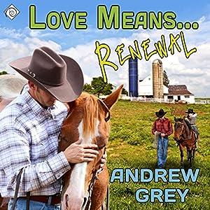 Love Means... Renewal Audiobook