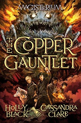 The Copper Gauntlet (Magisterium, Book 2) (Magisterium series)