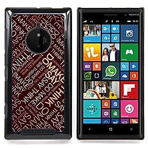 Queen Pattern - FOR Nokia Lumia 830 - Say Do Think Make Quote Inspirational Art - Cubierta del caso de impacto con el patr???¡¯???€????€????&sup