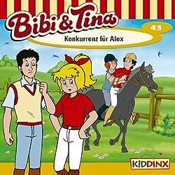 Konkurrenz für Alex (Bibi und Tina 43)