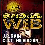 Spider Web: A Vampire Thriller (The Spider Trilogy Book 2) | J. R. Rain,Scott Nicholson