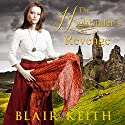 The Highlander's Revenge Audiobook by Blair Keith Narrated by Julie-Ann Amos