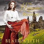 The Highlander's Revenge | Blair Keith
