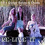Re-Live It by Ed's Guitar Solos & Duets (2009-04-07)