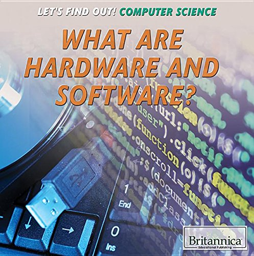 what-are-hardware-and-software-let-s-find-out-computer-science