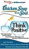 Chicken Soup:Think Positive(MP3)(Unabr)