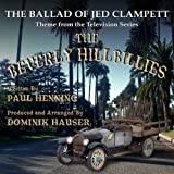 The Beverly Hillbillies: The Ballad of Jed Clampett - Theme from the Classic TV Series By Paul Henning - Single
