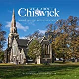 img - for Wild About Chiswick book / textbook / text book