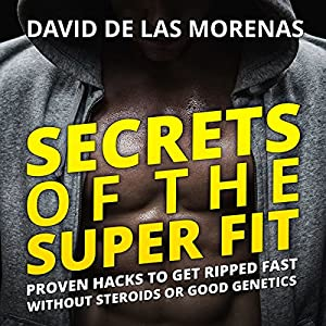 Secrets of the Super Fit Audiobook