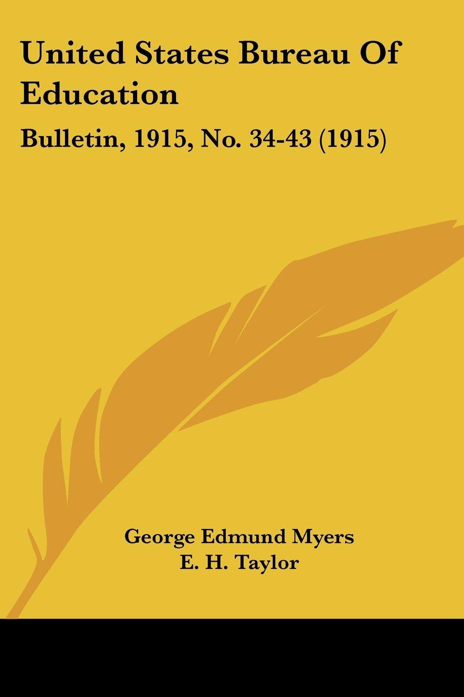 United States Bureau Of Education: Bulletin, 1915, No. 34-43 (1915) PDF