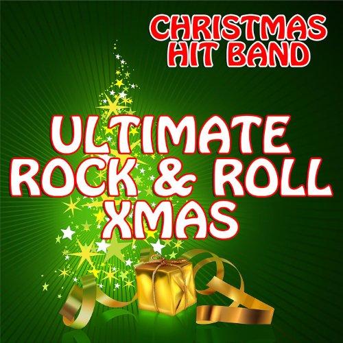 Xmas Rock - Ultimate Rock & Roll X-Mas