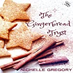 The Gingerbread Tryst | Nichelle Gregory