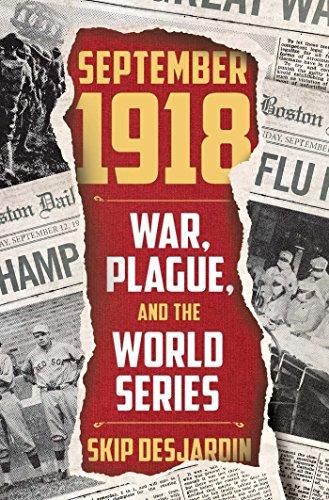 Baseball Sports Medicine (September 1918: War, Plague, and the World Series)