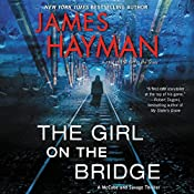 The Girl on the Bridge: A McCabe and Savage Thriller | James Hayman