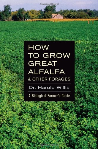 How to Grow Great Alfalfa & Other Forages ebook