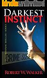 Darkest Instinct (Instinct Series Book 5)