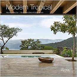 Descargar Libro Gratis Modern Tropical: Houses In The Sun Kindle Puede Leer PDF