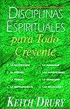 Disciplinas Espirituales para Todo Creyente, Keith Drury, 089827169X