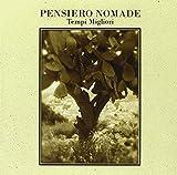 Tempi Migliori by Pensiero Nomade (2009-10-09)