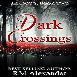 Dark Crossings Audiobook