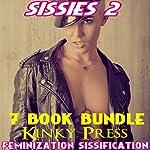 Sissies 2: 7-Book Bundle | Kinky Press