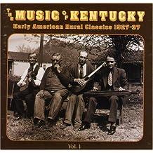 VARIOUS - MUSIC OF KENTUCKY 1 - EARLY AMERICAN RUR