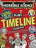 Slimy Timeline Sticker Book (Horrible Science)