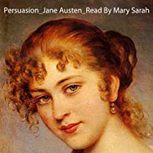 Persuasion Audiobook by Jane Austen Narrated by Mary Sarah