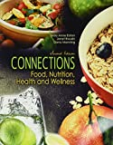 img - for Connections: Food, Nutrition, Health and Wellness book / textbook / text book