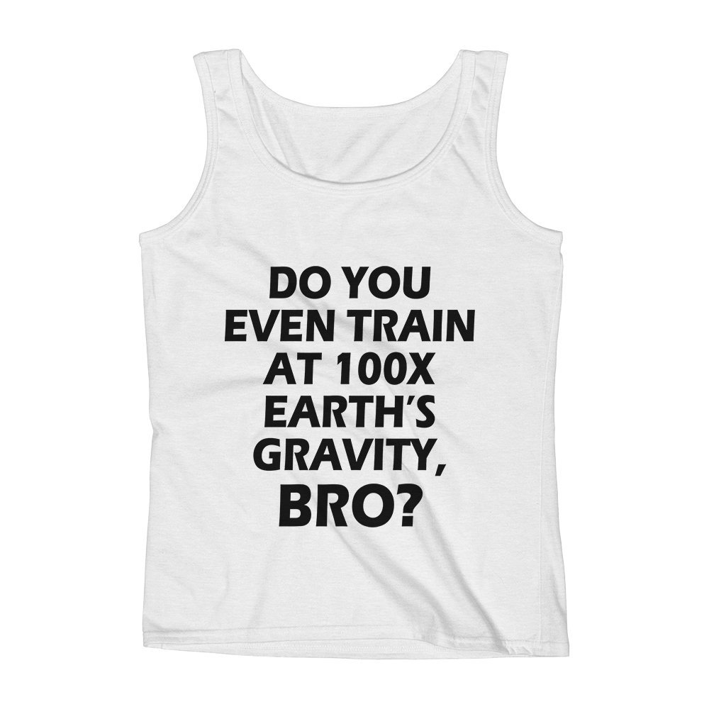 Bro Unisex Premium Tank Top Mad Over Shirts Do You Even Train At 100X Earths Gravity