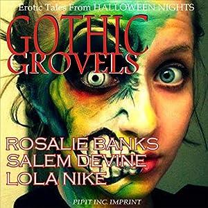 Gothic Grovels Audiobook