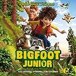 Bigfoot Junior: Das Original-Hörspiel zum Kinofilm | Thomas Karallus