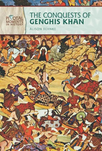 The Conquests of Genghis Khan (Pivotal Moments in History)