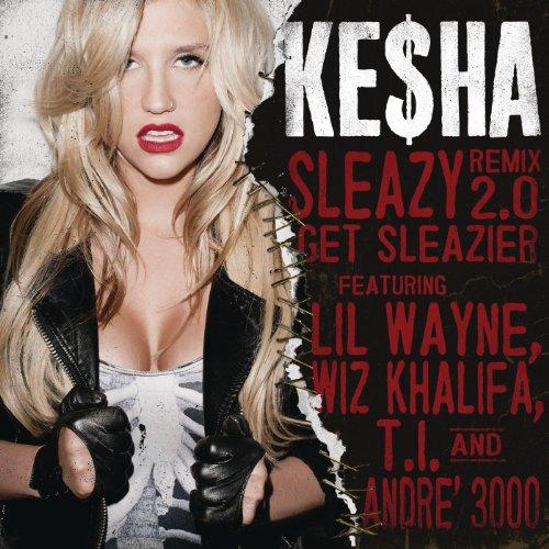 Sleazy Remix 2.0Get Sleazier ...