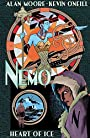 Nemo: Heart of Ice (League of Extraordinary Gentlemen(Nemo Series))