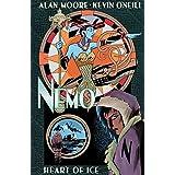 Nemo: Heart of Ice (League of Extraordinary Gentlemen(Nemo Series) Book 1)
