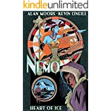 Nemo: Heart of Ice (League of Extraordinary Gentlemen(Nemo Series) Book 1)