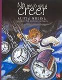 img - for No me lo vas a creer (A la Orilla del Viento) (Spanish Edition) book / textbook / text book