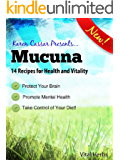 Mucuna: 14 Recipes for Health and Vitality (English Edition)