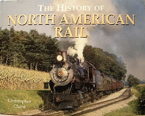 American Rail History (The History of North American Rail)
